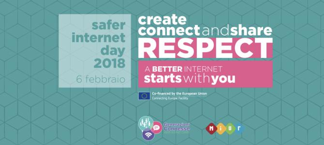"""Safer Internet Day, """"Crea, connetti e condividi il rispetto: un'internet migliore comincia con te"""""""
