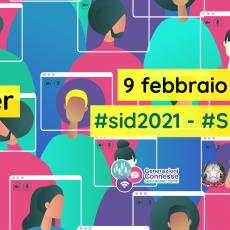 "Safer Internet Day 2021 ""Together for a better internet"" – 9 febbraio 2021"